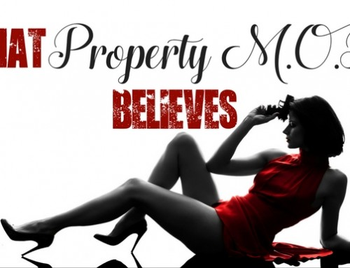 What Property M.O.B. Believes