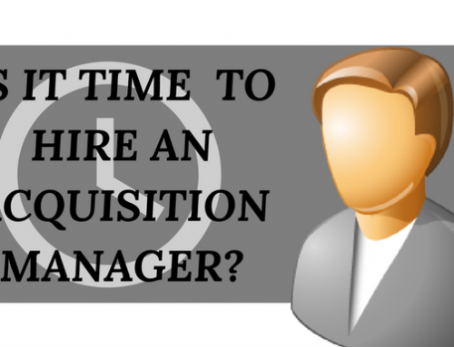 Is it time to hire an acquisition manager?