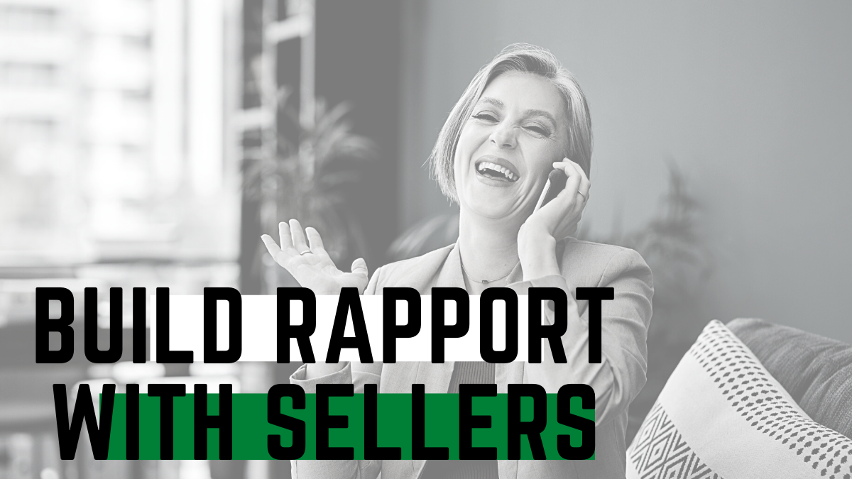 build rapport with sellers