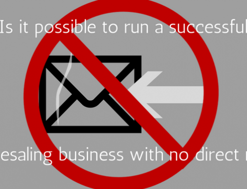 Is it possible to run a successful wholesaling business with no direct mail?