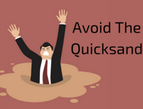 Avoid the Quicksand [By Jim Iorio]