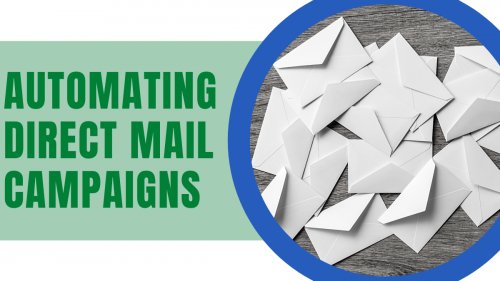 automating direct mail campaigns