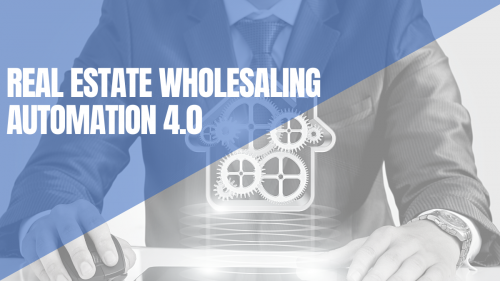 real estate wholesaling automation