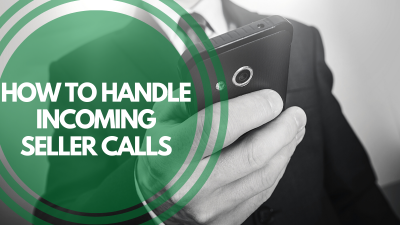 How to Handle Incoming Seller Calls