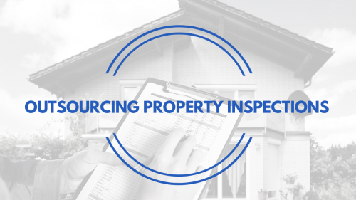 Outsourcing Property Inspections