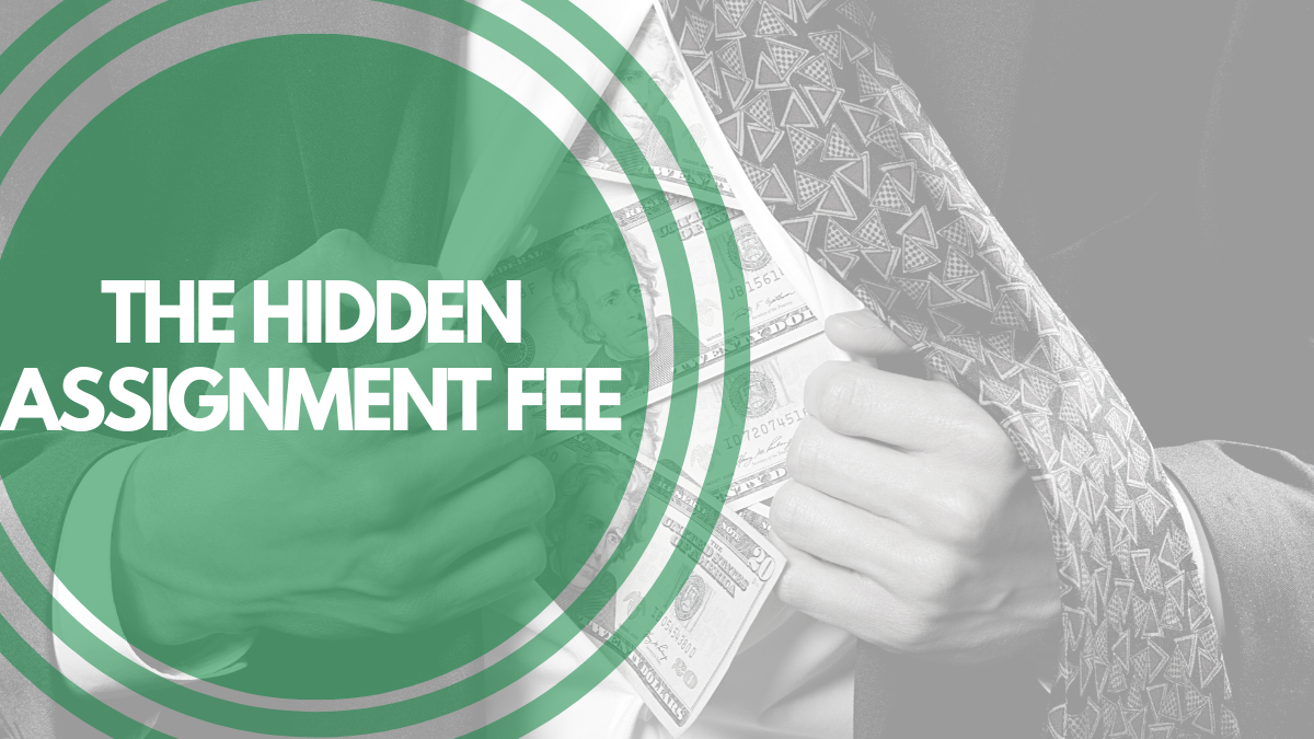 The Hidden Assignment Fee