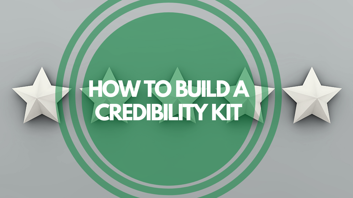 how to build a credibility kit